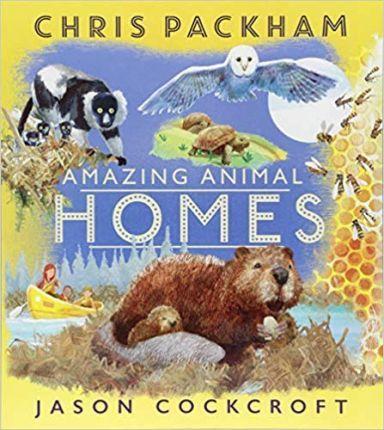 Amazing Animal Homes - Chris Packham
