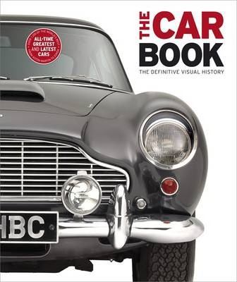 The Car Book: The Definitive Visual History - DK