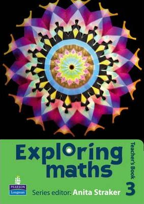 Exploring maths: Tier 3 Teacher's book - Anita Straker