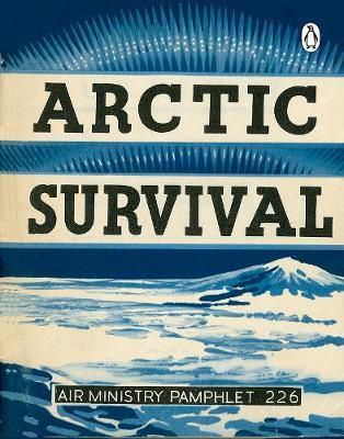Arctic Survival - Great Britain