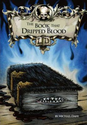 Library of Doom: The Book That Dripped Blood - Michael Dahl