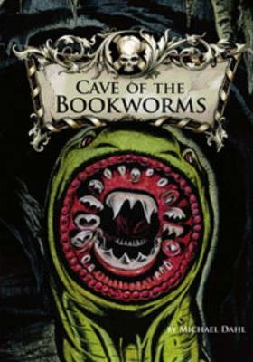 Library of Doom: Cave of the Bookworms - Michael Dahl
