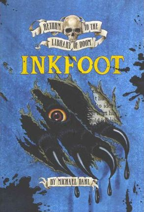 Return to the Library of Doom: Inkfoot - Michael Dahl