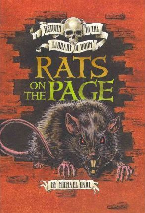 Return to the Library of Doom: Rats on the Page - Michael Dahl