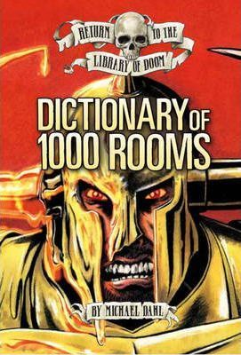 Return to the Library of Doom: Dictionary of 1000 Rooms - Michael Dahl