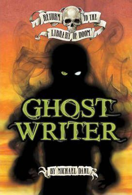 Return to the Library of Doom: Ghost Writer - Michael Dahl