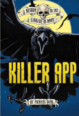 Return to the Library of Doom: Killer App - Michael Dahl