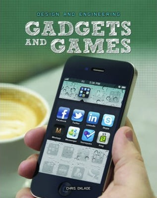 Gadgets and Games - Chris Oxlade