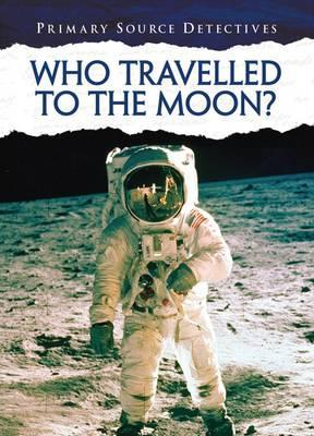 Who Travelled to the Moon? - Neil Morris