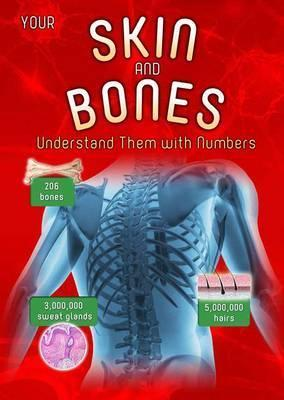 Your Skin and Bones: Understand them with Numbers - Melanie Waldron