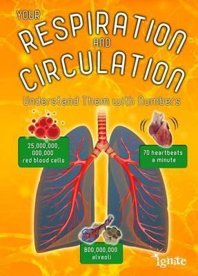 Your Respiration and Circulation: Understand it with Numbers - Melanie Waldron