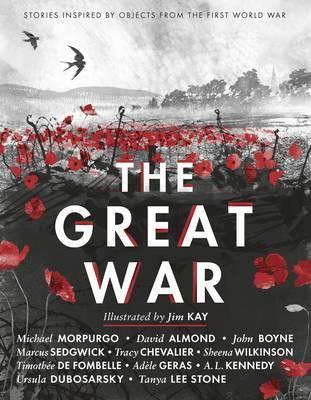 The Great War: Stories Inspired by Objects from the First World War - Various