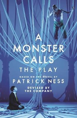 A Monster Calls: The Play - Adam Peck