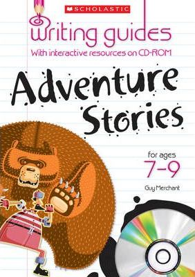 Adventure Stories for  Ages 7-9 - Guy Merchant