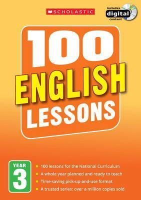 100 English Lessons: Year 3 - Paul Hollin