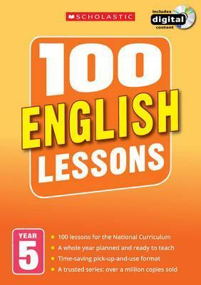 100 English Lessons: Year 5 - Christine Moorcroft
