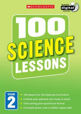 100 Science Lessons: Year 2 - Roger Smith