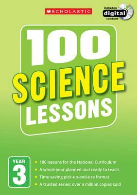 100 Science Lessons: Year 3 - Malcolm Anderson