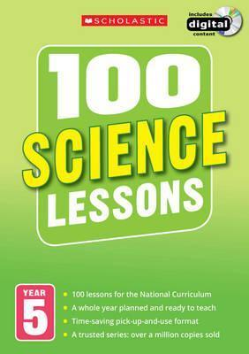 100 Science Lessons: Year 5 - Peter Riley