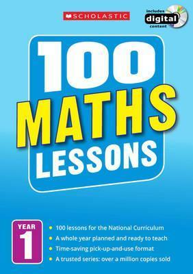 100 Maths Lessons: Year 1 - Ann Montague-Smith