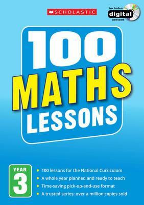 100 Maths Lessons: Year 3 - Lesley Fletcher