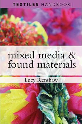 Mixed-Media and Found Materials - Lucy Renshaw