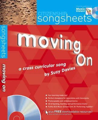 Songsheets - Moving On: A cross-curricular song by Suzy Davies - Suzy Davies