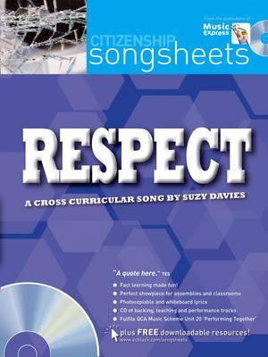 Songsheets - Respect: A cross-curricular song by Suzy Davies - Suzy Davies