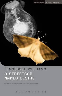 "A ""Streetcar Named Desire"" - Tennessee Williams"