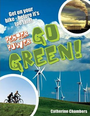 Pester Power - Go Green: Age 8-9