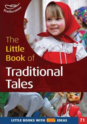The Little Book of Traditional Tales: Little Books with Big Ideas: No. 71 - Marianne Sargent