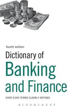 Dictionary of Banking and Finance: Over 9