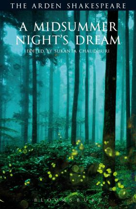 A Midsummer Night's Dream: Third Series - William Shakespeare