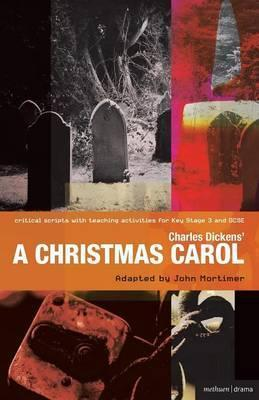 Charles Dickens' A Christmas Carol: Improving Standards in English through Drama at Key Stage 3 and GCSE - Charles Dickens