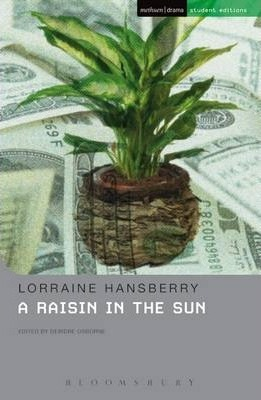 A Raisin In The Sun - Deirdre Osborne