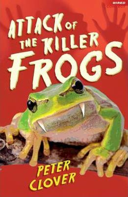 Attack of the Killer Frogs - Peter Clover
