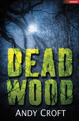 Dead Wood - Andy Croft