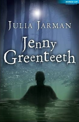Jenny Greenteeth - Julia Jarman