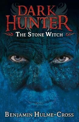 The Stone Witch (Dark Hunter 5) - Benjamin Hulme-Cross