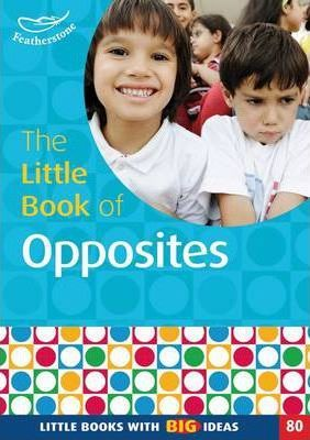 The Little Book of Opposites - Judith Harries