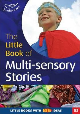 Little Book of Multi-sensory stories - Amy Arnold