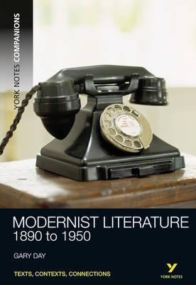 York Notes Companions: Modernist Literature: 1890-1950 - Gary E. Day