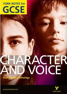 AQA Anthology: Character & Voice - York Notes for GCSE - Geoff Brookes