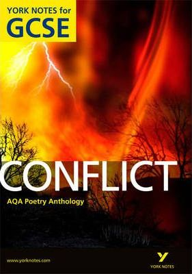 AQA Anthology: Conflict - York Notes for GCSE (Grades A*-G) - Michael Duffy