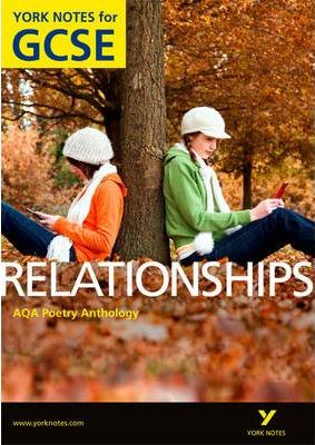 AQA Anthology: Relationships - York Notes for GCSE (Grades A*-G) - Mary Green