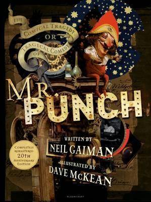 The Comical Tragedy or Tragical Comedy of Mr Punch - Neil Gaiman