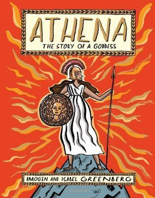 Athena: The Story of a Goddess - Isabel Greenberg