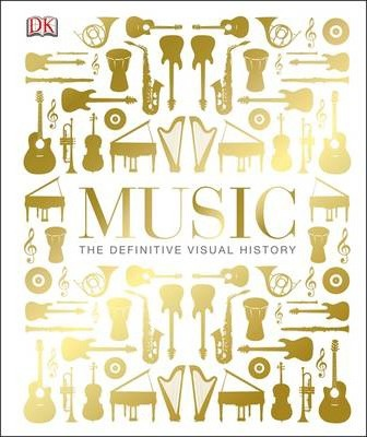 Music: The Definitive Visual History - DK