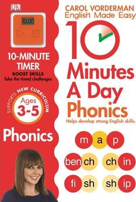 10 Minutes A Day Phonics Ages 3-5 Key Stage 1 - Carol Vorderman