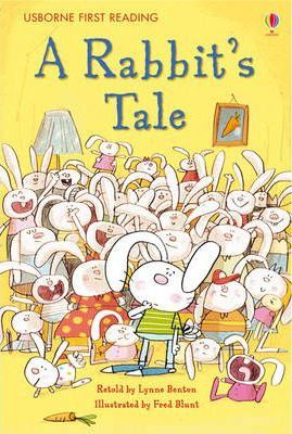 The Rabbit's Tale - Lynne Benton
